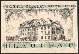 Ansichtskarten-Entwurf Erich Roehle, Glauchau I. Sa., Hotel Glauchauer Hof - Drawings