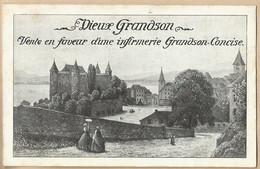 CPA Suisse > VD Vaud - Vieux Grandson - Vente En Faveur D'une Infirmerie Grandson-Concise - VD Vaud