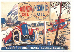 CPM - CENTENAIRE Editions - RECLAME - 179 - SOCIETE DES LUBRIFIANTS Solides Et Liquides - 1900-1949