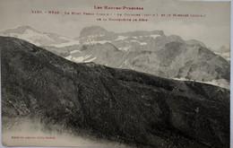 Héas - Le Mont Perdu - Le Cylindre Et Le Marboré - De La Hourquette De Héas - Otros Municipios