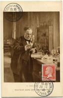 FRANCE CARTE POSTALE -PASTEUR DANS SON LABORATOIRE AVEC OBLITERATION EXPOSITION DE LA PENICILLINE 20-1-46 PARIS - Louis Pasteur