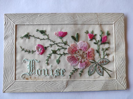 Cpa, Carte Brodée, Fleurs, Louise - Embroidered