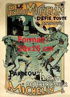 Reproduction Photographie D'une Affiche Ancienne Le Pneu Michelin Défie Toute Attaque Parce Qu'il Fait De L'exerciseur - Reproductions