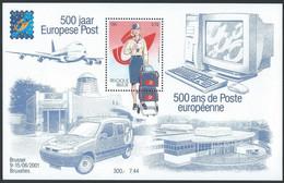 Z0259 - BELGIE - BELGIUM - 2001 - BLOK 91 - 500 JAR EUROPESE POST - VELLETJE - SHEET - Nuovi