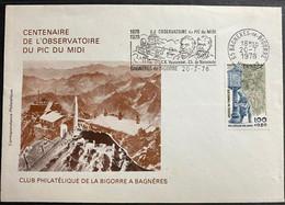 Centenaire De L'observatoire Du Pic Du Midi Avec Flamme Bagneres De Bigorre 20/07/1978 Timbre N° 2004 - Gedenkstempel