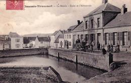 80 - Somme - CHAUSSEE TIRANCOURT - La Mairie - Ecole Et L Abreuvoir - RARE - Sonstige Gemeinden