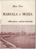 SICILIA MARSALA E MOZIA ATTRATTIVE STORICO-TURISTICHE ANNO 1964 - Dépliants Turistici