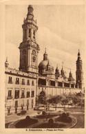 ZARAGOZA PLAZA DEL PILAR   ZARAGOZA ARAGON ESPAÑA ESPAGNE - Zaragoza