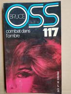 Josette Bruce - O.S.S. 117 Combat Dans L'ombre / Presses De La Cité,1978 - Otros