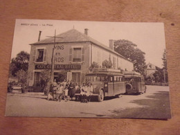 18 BRECY LA PLACE AUTOBUS GROS PLAN BOURGES LA CHARITE CAFE CENTRAL HOTEL - Other Municipalities