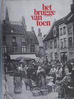 Het Brugge Van Toen - History