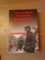 1944-1945 BATAILLES DES ARDENNES Les Bâtards Battus De Bastogne. - Guerra 1939-45
