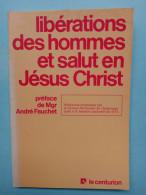 Libérations Des Hommes Et Salut En Jésus Christ/ Centurion, 1975 - Religión