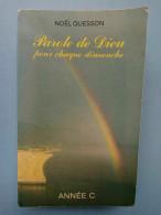 Parole De Dieu Pour Chaque Dimanche - Noël Quesson/ Année C, 1982 - Religión