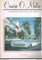 CRUISE O MATIC. AUTOMOBILES ADVERTISING OF THE 1950. YASUTOSHI IKUTA.VOITURES AMERICAINES. - Auto
