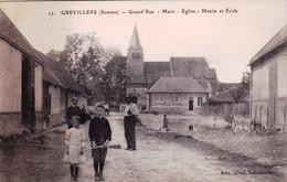 80 - Somme - GREVILLERS - Grand Rue - Mare - Eglise - Mairie Et Ecole - Sonstige Gemeinden