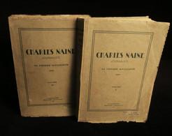 ( Suisse Socialisme ) CHARLES NAINE JOURNALISTE SA PENSÉE SOCIALISTE 1928 2 TOMES - Politique
