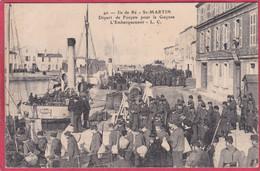 CPA 17 ILE De RE ST MARTIN EN RE Départ De Forçats Pour La Guyane  L' Embarquement N°40 Saint - Ile De Ré