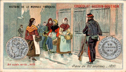 Chromo Chocolat Guérin-Boutron Histoire De La Monnaie Française Pièce De 20 Centimes_1870 Money N°75 B.Etat - Guérin-Boutron