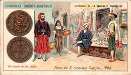 Chromo Chocolat Guérin-Boutron Histoire De La Monnaie Française Pièce De 5 Centimes Tunisie_1892 Money N°78 TB.Etat - Guerin Boutron