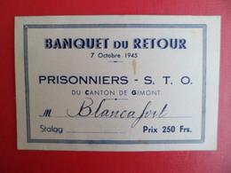 Carte Invitation Banquet Du Retour - 7 Octobre 1945 Des Prisonniers STO Du Canton De Gimont Gers - Militaire Guerre WW2 - Dokumente