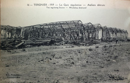 Tergnier - 1919 - La Gare Régulatrice - Ateliers Détruits - Sin Clasificación