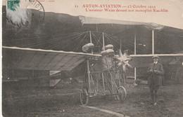 71 Autun Aviation 23 Octobre 1910 -  L'Aviateur Weis Devant Son Monoplan Koehlin - Autun