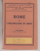 Rome Et L'organisation Du Droit   1924 - Geschiedenis