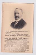 ADEL NOBLESSE BURGEMEESTER NAZARETH CH.BARON KERVYN De VOLKAERSBEKE - NAZARETH 1877 - KASTEEL 1931  2 SCANS - Overlijden