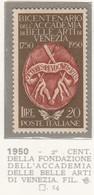ITALIA REPUBBLICA 1950  ACCADEMIA BELLE ARTI VENEZIA SASS. 632 NUOVA GOMMA INTEGRA MNH** SPLENDIDA - 1946-60: Nuevos