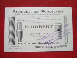 """93 - MONTREUIL SOUS BOIS - """" FABRIQUE DE PORCELAINE - BOUGIES ALLUMAGE .."""" - CARTE COMMERCIALE 13.6 X 8.7 - """" TRES RARE"""" - Montreuil"""