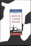 DUTCH COOK BOOK - Unclassified