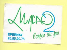 AUTOCOLLANT STICKER ADHÉSIF - MACAO L'ENFER DU JEU - EPERNAY - Stickers