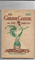 La Grande Guerre 1914-1915. N° 4 Mensuel Mai 1915 - Guerra 1914-18
