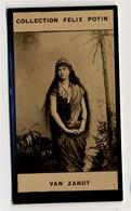 Collection Felix Potin - 1898 - REAL PHOTO - Marie Van Zandt, Artiste Lyrique, Soprano - Félix Potin