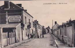 """LIANCOURT """" Rue De Creil Tres Animée  """"       N°8099 - Liancourt"""
