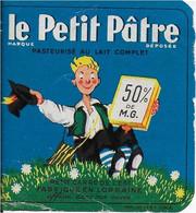 ETIQUETTE    DE FROMAGE    PETIT PÂTRE     THONNELLE  MEUSE LORRAINE  8  X 8 Cm - Unclassified