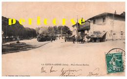 38  La Cote Saint André Arrivée Du Tramway Lyon St Marcelin Place Hector Berlioz (rare) - La Côte-Saint-André