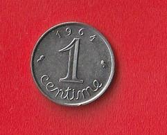 1 CENTIME Epi  1964 Rebord  SUP - A. 1 Centime