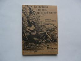 POESIES DE GASTON COUTE : La Chanson D'un Gâs Qu'a Mal Tourné 1976 - Franse Schrijvers