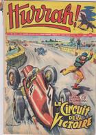 HURRAH  N°245 Le Circuit De La Victoire - Hurrah