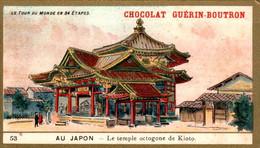 Chromo Chocolat Guérin-Boutron Le Tour Du Monde En 84 étapes Au Japon Le Temple Octogone De Kioto Asie Asiatique N°53 - Guerin Boutron