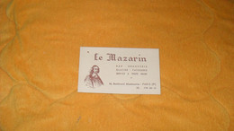 CARTE PUBLICITAIRE DATE ? .../ LE MAZARIN BAR BRASSERIE GLACIER PATISSERIE...PARIS 9e... - Advertising