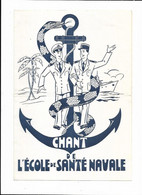 D 33 COMITE D ENTRAIDE DE L ECOLE DE SANTE NAVALE BORDEAUX - Partituren