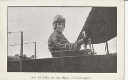 "Mme PALLIER (Jeanne 1863x1939), Sur Son Biplan ""Astra-Nieuport""  - RARE - Airmen, Fliers"