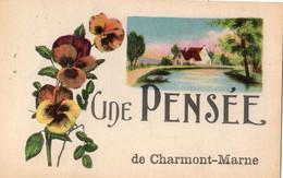 UNE PENSEE DE CHARMONT-SUR-MARNE - Other Municipalities