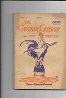 La Grande Guerre 1914-1915. N° 3 Mensuel Juin 1915 - Guerra 1914-18