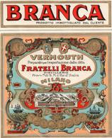 "11160 ""BRANCA-VERMOUTH FRATELLI BRANCA-MILANO""(1)-ETICHETTA ORIGINALE Cm. 14,3 X 11,7 - Unclassified"