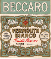"""11177 """"BECCARO-VERMOUTH BIANCO-FRATELLI BECCARO-ACQUI""""(3)-ETICHETTA ORIGINALE Cm. 13,7 X 12,3 - Unclassified"""