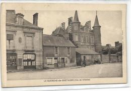 35 ILLE ET VILAINE --    LA GUERCHE DE BRETAGNE - Autres Communes